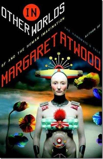 cover for Margaret Atwood's new book In Other Worlds