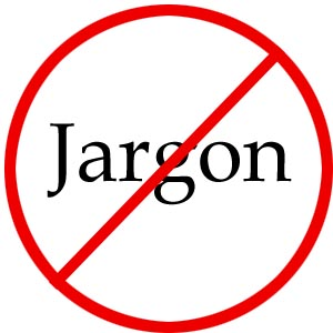 """Jargon"" with a cancel sign through it"