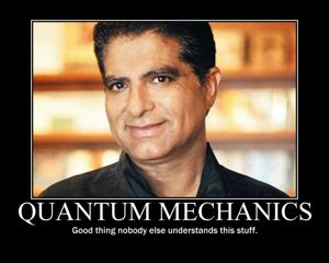 Deepak and Quantum Mechanics